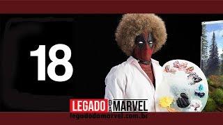DEADPOOL 2 É SÓ PARA MAIORES DE 18!    Marvete News #112