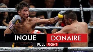 FULL FIGHT! Naoya Inoue vs Nonito Donaire