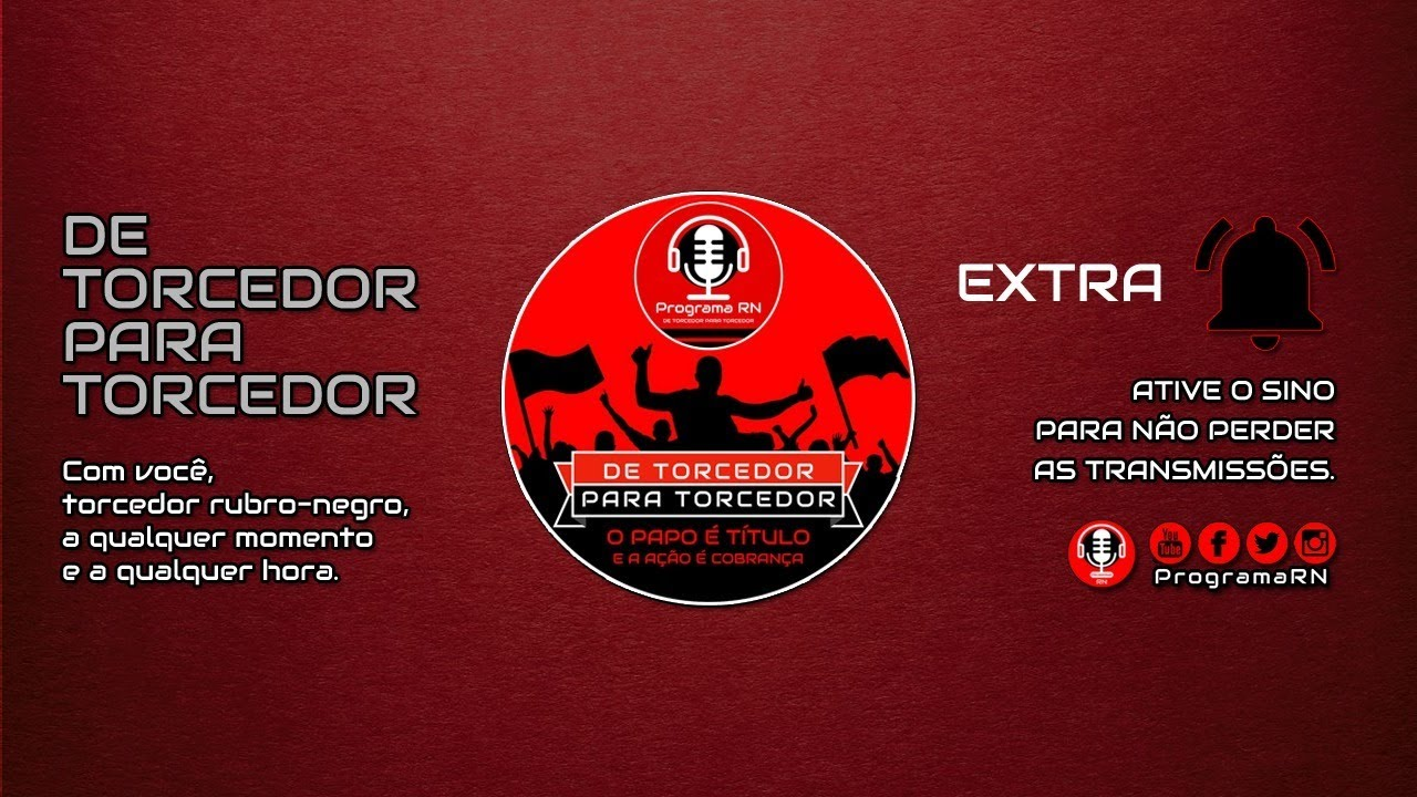19/09/2020 » ProgramaRN DE TORCEDOR PARA TORCEDOR #52