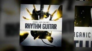 Rhythm Guitar - Guitar Samples Loops - By Organic Loops Samples