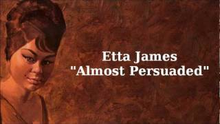 Watch Etta James Almost Persuaded video