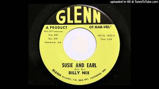Billy Nix - Susie And Earl (Glenn 1802)