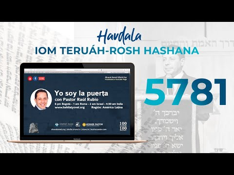 Havdala Iom Teruah - Rosh HaShana 5781 - Yo soy la puerta