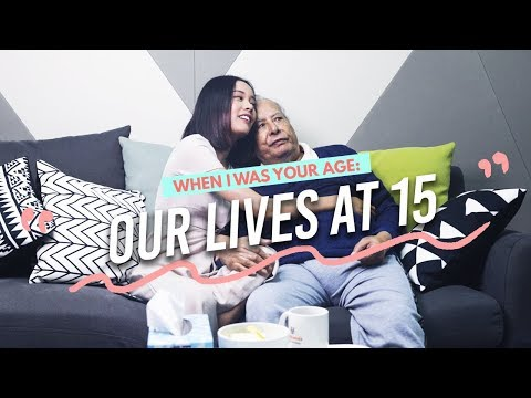 Father and Daughter Discuss Their Lives At 15 - When I Was Your Age Ep 2