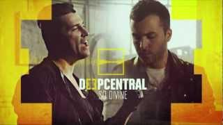 Deepcentral - So Divine