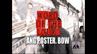 #WordoftheLourd | ANG POSTER. BOW