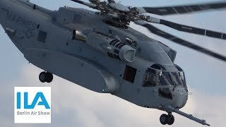 4Kᵁᴴᴰ / SIKORSKY CH-53K KING STALLION - 1st INTERNATIONAL FLIGHT DISPLAY @ ILA 2018
