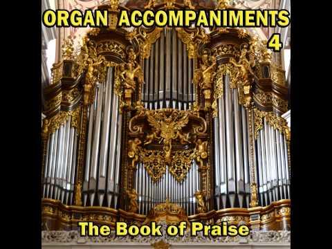 Hosanna, Loud Hosanna 3 Verses, Organ Accompaniments, The Book Of Praise