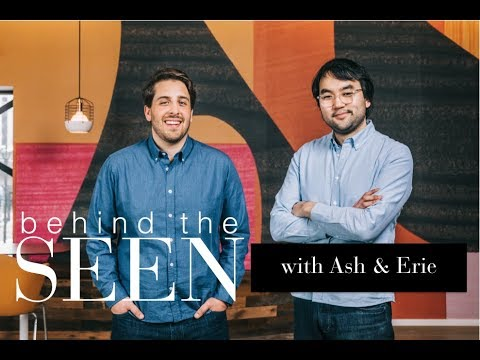 Behind the SEEN with Ash & Erie - YouTube