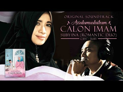 "Official Music Video ""Assalamualaikum Calon Imam - Suby & Ina"" 