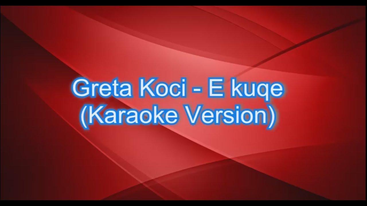 Greta Koci - E Kuqe   (Karaoke Version)