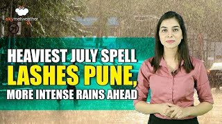 Heaviest July spell lashes Pune, more intense rains ahead   Skymet Weather