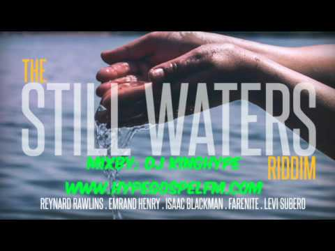 Still Waters Riddim