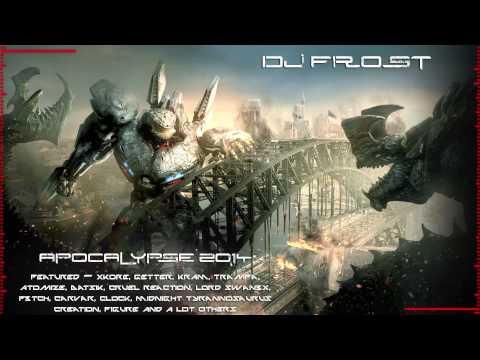 Apocalypse 2014 (Most Brutal Dubstep Drops 75min) (DJ FR0ST)