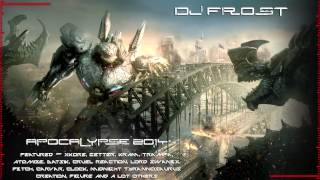 Repeat youtube video Apocalypse 2014 (Most Brutal Dubstep Drops 75min) (DJ FR0ST)