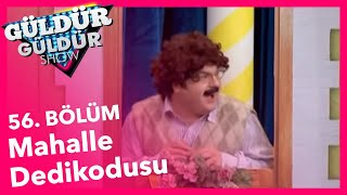 Güldür Güldür Show 56. Bölüm, Mahalle Dedikodusu Skeci