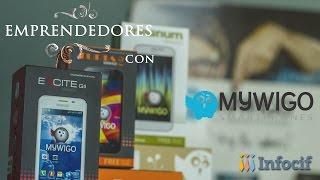 Emprendedores Infocif: MyWigo Smartphones, la empresa valenciana de telefonía libre