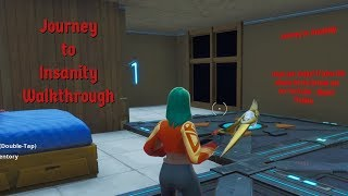 Fortnite | Journey to Insanity Walkthrough