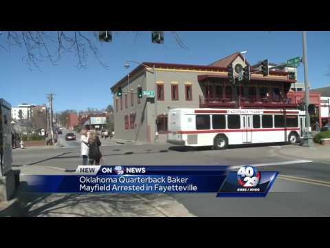 OU Quarterback Baker Mayfield was arrested in Fayetteville