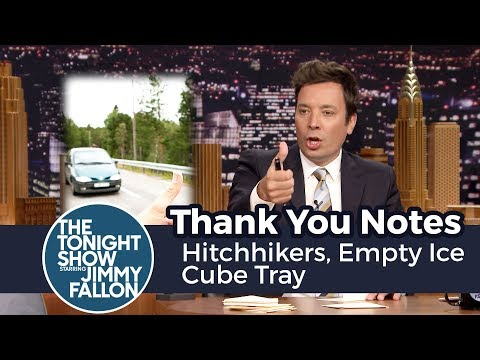 Thumbnail: Thank You Notes: Hitchhikers, Empty Ice Cube Tray