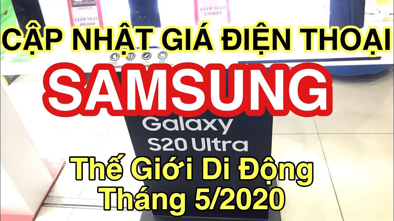 Cập nhật giá điện thoại SAMSUNG tại Tháng 5/2020 tại Thế Giới Di Động