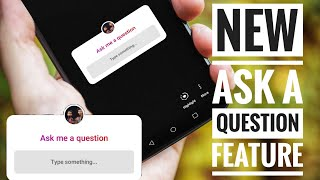Instagram : Ask question in Story feature!