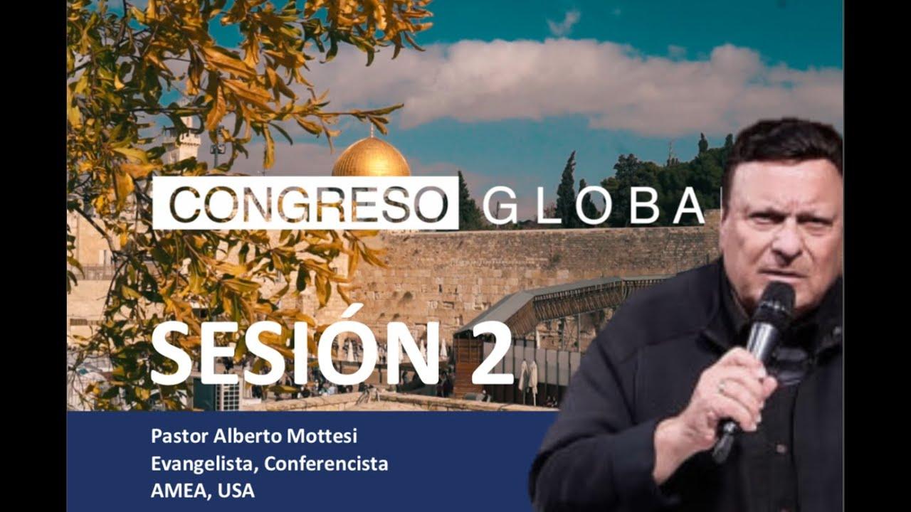 "Sesión 2 Congreso Global En Linea "" Bendice Israel"""