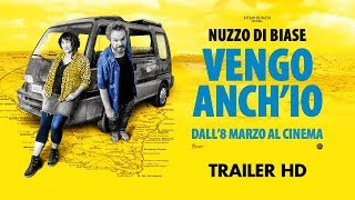 Vengo Anch'Io - Trailer ufficiale