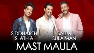 Mast Maula - Siddharth Slathia & Salim Sulaiman | Jammin'