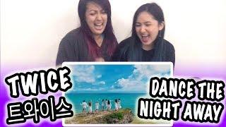 [KPOP REACTION] TWICE 트와이스 -- DANCE THE NIGHT AWAY