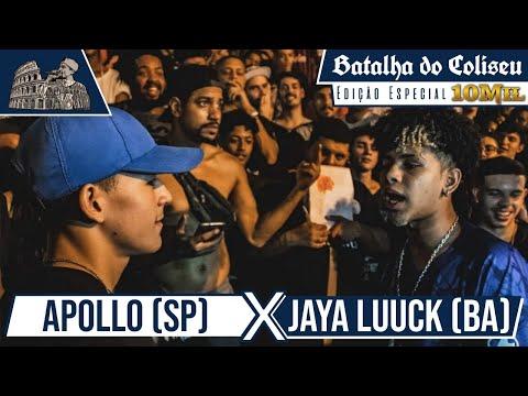 (PEGOU MUITO FOGO  🔥 🔥 ) JAYA LUUCK (BA) X APOLLO (SP) - SEMIFINAL - 25ª BATALHA DO COLISEU