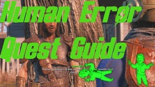 Fallout 4 Human Error Quest Guide