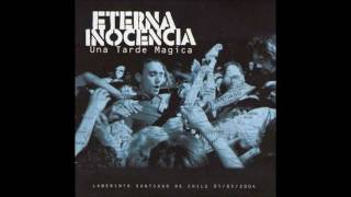 Eterna Inocencia - Una tarde mágica [MusicPack]