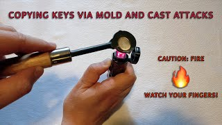 Copying Keys via a Mold and Cast Attack
