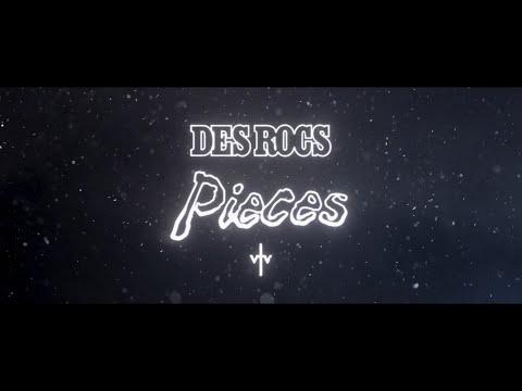 Des Rocs – Pieces