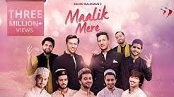 Maalik Mere | Official Video | Salim Sulaiman | Team 07 | Raj Pandit | Vipul Mehta | Salman Ali