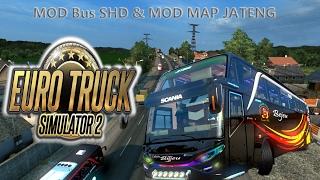 Mod Map Jateng & Mod Bus SHD  - Euro Truck Simulator 2 (Indonesia Mod)