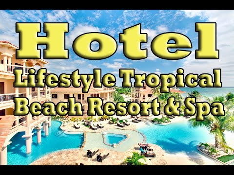 Overview Hotel Lifestyle Tropical Beach Resort