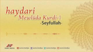 Haydari Mewlüd - Track 1 - Mewlüda Kurdi - Seyfullah
