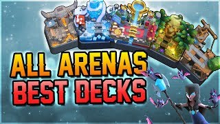 Clash Royale - BEST DECKS FOR ALL ARENAS! (Arena 1 to Arena 11 Legendary Arena)