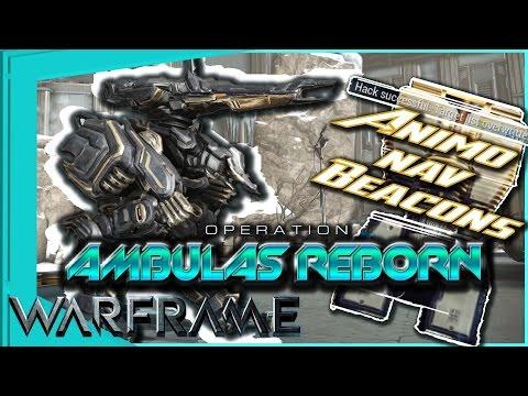 AMBULAS REBORN - Finding Animo Nav Beacons [Warframe]