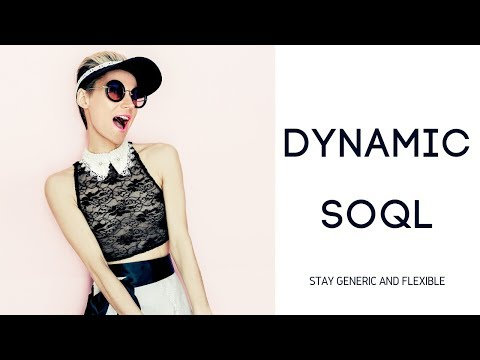 Why is Salesforce Dynamic SOQL Sexy?