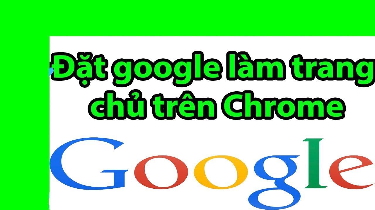 Đặt Google Làm Cung Cụ Tìm Kiếm Mặc Định