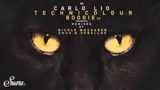 Carlo Lio - Technicolour Boogie (Chus & Ceballos Remix) [Suara]
