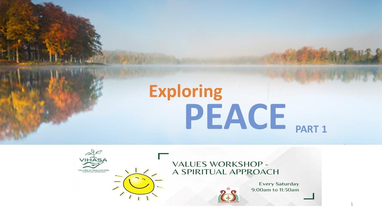 Value Workshop   Exploring Peace Part-1   19th Sept 2020