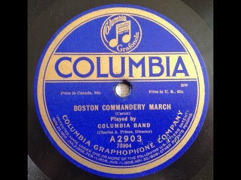 """Boston Commandery March"" Columbia Band (1913) composer Thomas M. Carter"