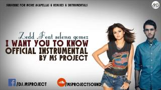 Zedd Feat selena gomez - I Want You To Know (Official Instrumental) + DL