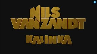 Nils van Zandt - Kalinka (Official Music Video) (4K)