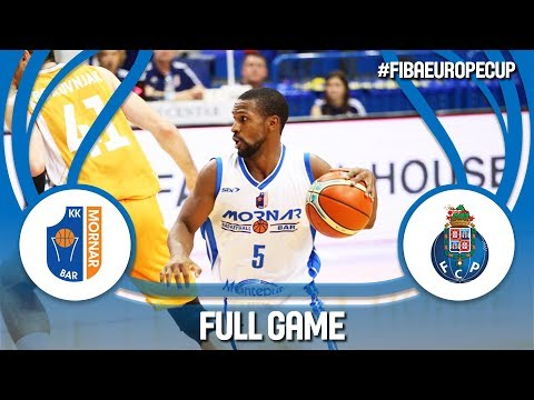 Mornar Bar (MNE) v FC Porto (POR) - Full Game - FIBA Europe Cup 2017-18
