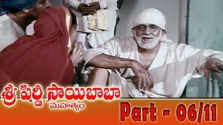 Shiridi Sai Baba Mahatyam Movie Part 06/11 || Vijayachander, Chandra Mohan, Anjali Devi
